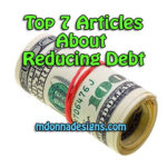 Top 7 Articles On Reducing Debt