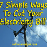 7 Simple Ways to Cut Your Electricity Bill