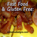 Fast Food and Gluten Free Food Choices