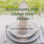 Restaurants with Gluten Free Menus